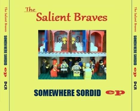 The Salient Braves - Somewhere Sordid EP